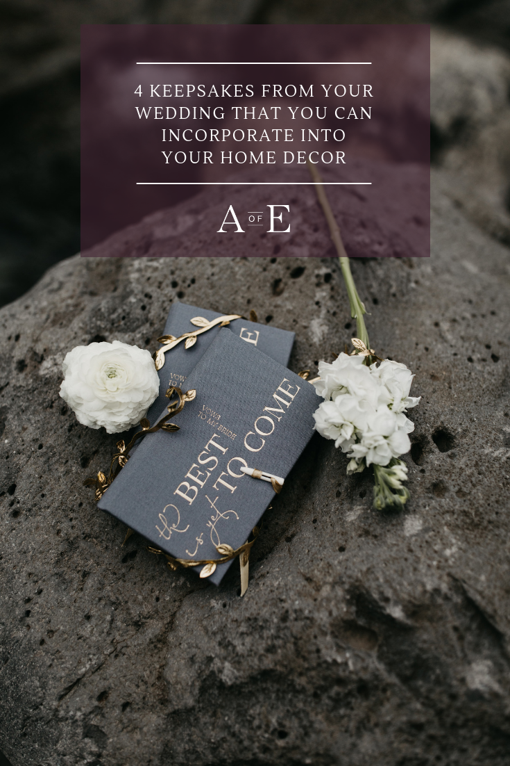 "Wondering how your big day can live beyond ""I do""? Try incorporating these four wedding keepsakes into your home decor! These keepsakes easily transcend from day-of to gorgeous additions in your home."