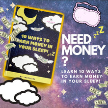 Load image into Gallery viewer, 10 Ways To Earn Money In Your Sleep