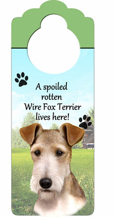 "Wire Fox Terrier Wood Sign ""A Spoiled Rotten Wire Fox Terrier Lives Here""with Artistic Photograph Measuring 10 by 4 Inches Can Be Hung On Doorknobs Or Anywhere In Home"