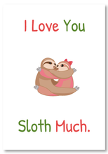 Load image into Gallery viewer, Cute Love/Romantic/Valentines Sloth Greeting Card