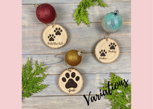 Load image into Gallery viewer, Cat Paw Print Ornament | Wood Burned | Personalized