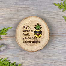 Load image into Gallery viewer, Pineapple Magnet | Wood Burned | Painted