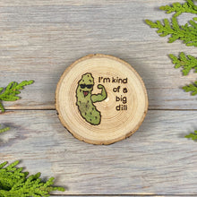 Load image into Gallery viewer, Pickle Magnet | Wood Burned | Painted