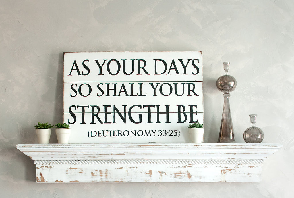 As Your Days 26x17 Wood Sign