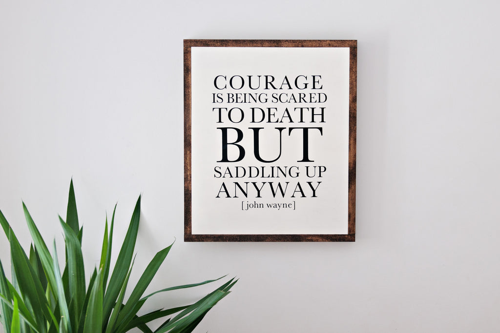 Courage 17x20 Wood Sign