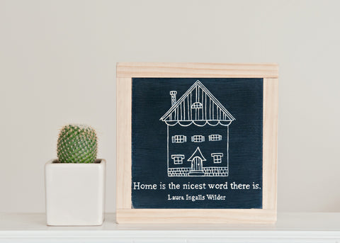Home Is The Nicest Wood Sign