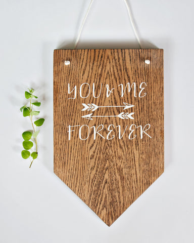 You & Me Wood Pennant 9x15