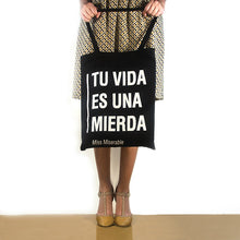 Load image into Gallery viewer, Tote bag Tu vida es una M