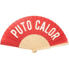 "Load image into Gallery viewer, Hand Fan "" Puto Calor"""