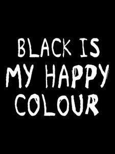 "Sudadera ""Black is my happy colour"""