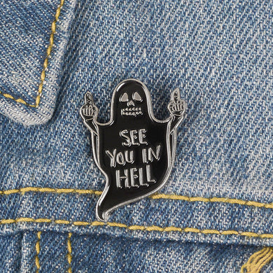 See You in Hell Pin Badge