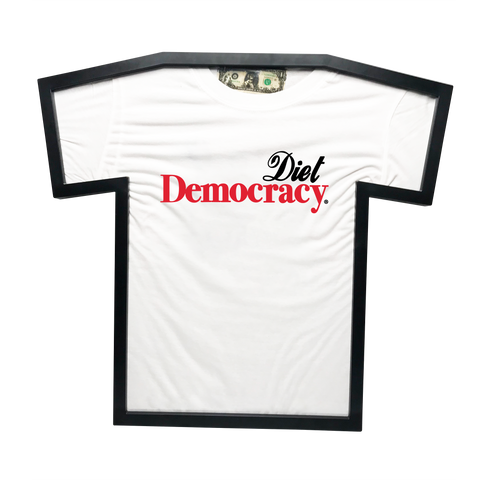 DIET DEMOCRACY T-FRAME