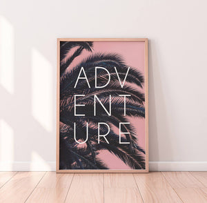 Pink Palm Digital Print with Adventure Typography - Salt&Printer