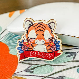 Easy Tiger Pin