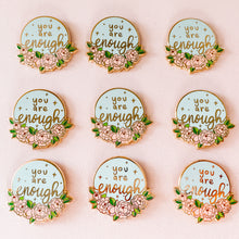 Load image into Gallery viewer, ✨You are Enough✨ Pin - Blue and Pink - Self Love Collection