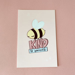 Bee Kind to Yourself Art Print