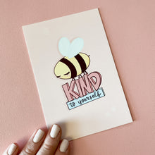 Load image into Gallery viewer, Bee Kind to Yourself Art Print