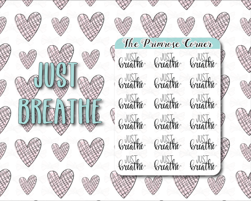 Just Breathe - Hand Lettered