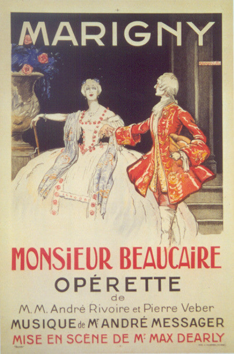 <b> FRENCH POSTER</b><br>MONSIEUR BEAUCAIRE OPERETTE, CIRCA 1925</br>