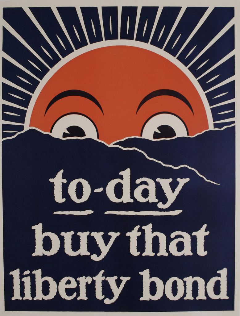 <b>AMERICAN POSTER</b><br>TODAY BUY THAT LIBERTY BOND, CIRCA 1920</br>