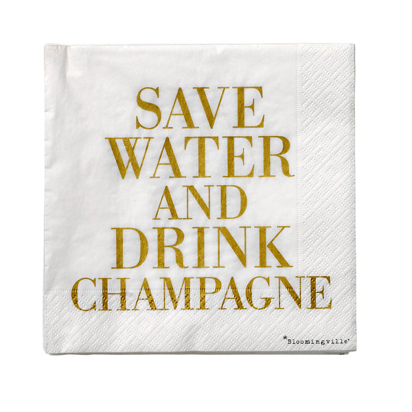 Save water and drink champagne -servetit, 33*33cm