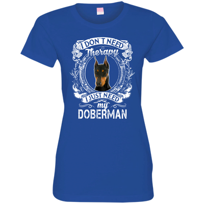 I JUST NEED - Doberman 3516 LAT Ladies' Fine Jersey T-Shirt