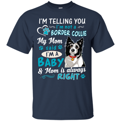 I_m a Baby  Border-Collie G200 Gildan Ultra Cotton T-Shirt