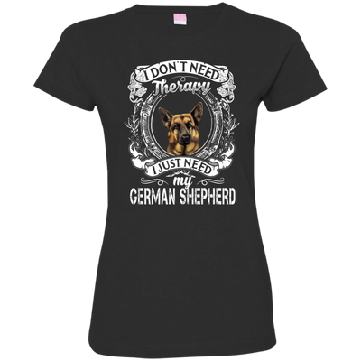 I JUST NEED - german shepherd 3516 LAT Ladies' Fine Jersey T-Shirt