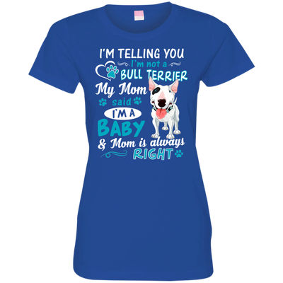 I_m a Baby  Bull-Terrier 3516 LAT Ladies' Fine Jersey T-Shirt