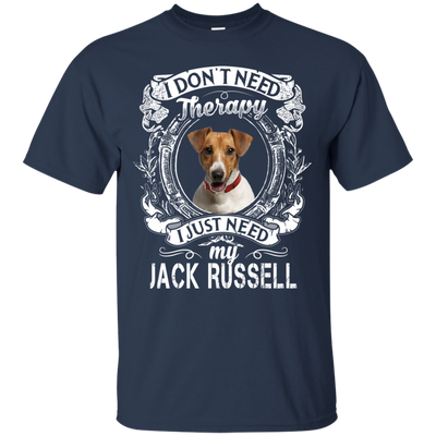 I JUST NEED - jack russell G200 Gildan Ultra Cotton T-Shirt