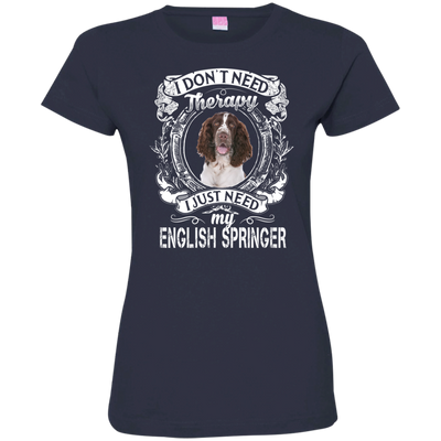 I JUST NEED - english springer 3516 LAT Ladies' Fine Jersey T-Shirt