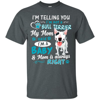 I_m a Baby  Bull-Terrier G200 Gildan Ultra Cotton T-Shirt