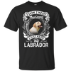I JUST NEED - labrador G200 Gildan Ultra Cotton T-Shirt