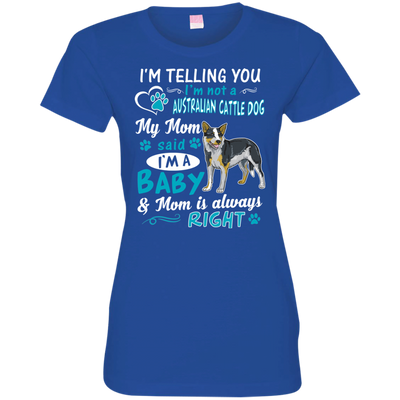 I_m a Baby Australian Cattle Dog 3516 LAT Ladies' Fine Jersey T-Shirt