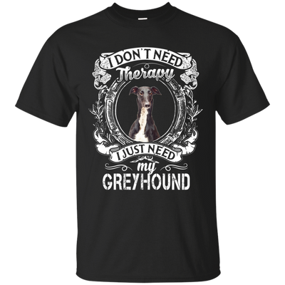I JUST NEED - greyhound G200 Gildan Ultra Cotton T-Shirt