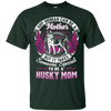 Husky Mom Tshirt G200 Gildan Ultra Cotton T-Shirt