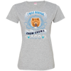 I WAS NORMAL 3 - Chow chows 3516 LAT Ladies' Fine Jersey T-Shirt