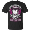 Chow Chow Mom Tshirt G200 Gildan Ultra Cotton T-Shirt
