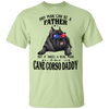 Cane Corso Anyman can be father T-Shirt 8 colors PT