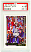 Load image into Gallery viewer, SHAQUILLE O'NEAL 1992 Topps GOLD #362 PSA 10 GEM MINT ROOKIE CARD