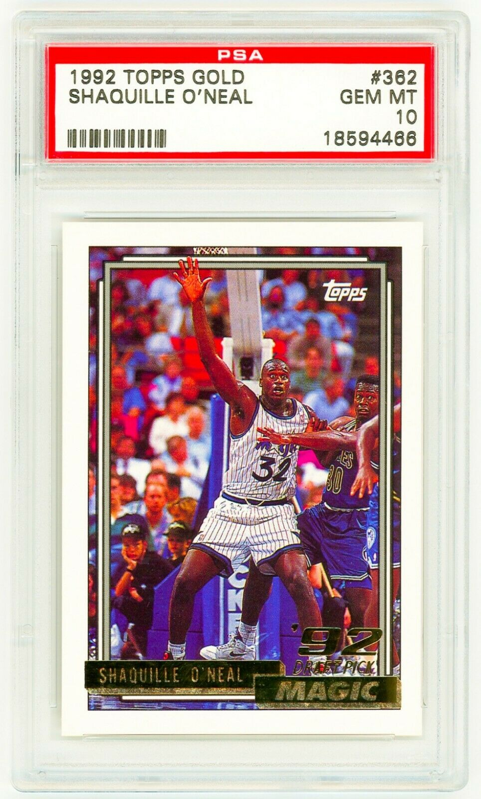 SHAQUILLE O'NEAL 1992 Topps GOLD #362 PSA 10 GEM MINT ROOKIE CARD