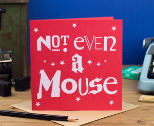 Not Even A Mouse Red Christmas card