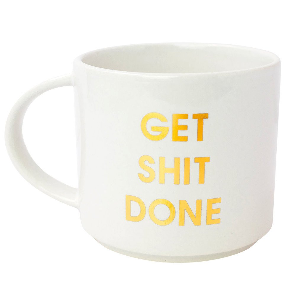 Get Shit Done - White Mug with Gold Foil
