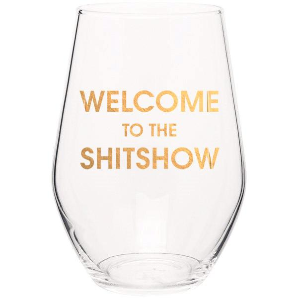 Welcome to the Shitshow Gold Foil Wine Glass