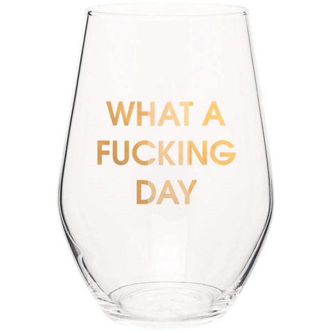 What a Fucking Day Wineglass