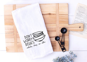 Don't worry dishes Cup Towel