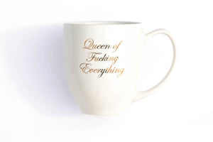 Queen of Everything Cup