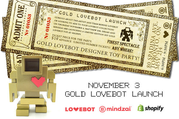 GOLD Lovebot Launch