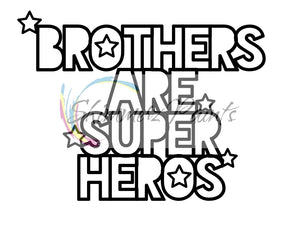 Cut Filez - Brothers Are Super Heros