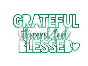 Cut Filez - Grateful Thankful Blessed